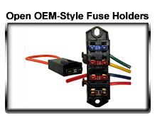 Open OEM-Style Fuse Holders